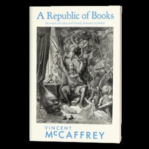 A Republic of Books, a novel by Vincent McCaffrey