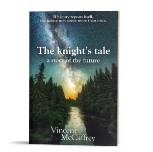 The Knight's Tale, a mystery by Vincent McCaffrey